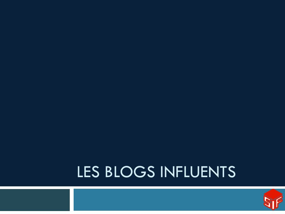 LES BLOGS INFLUENTS