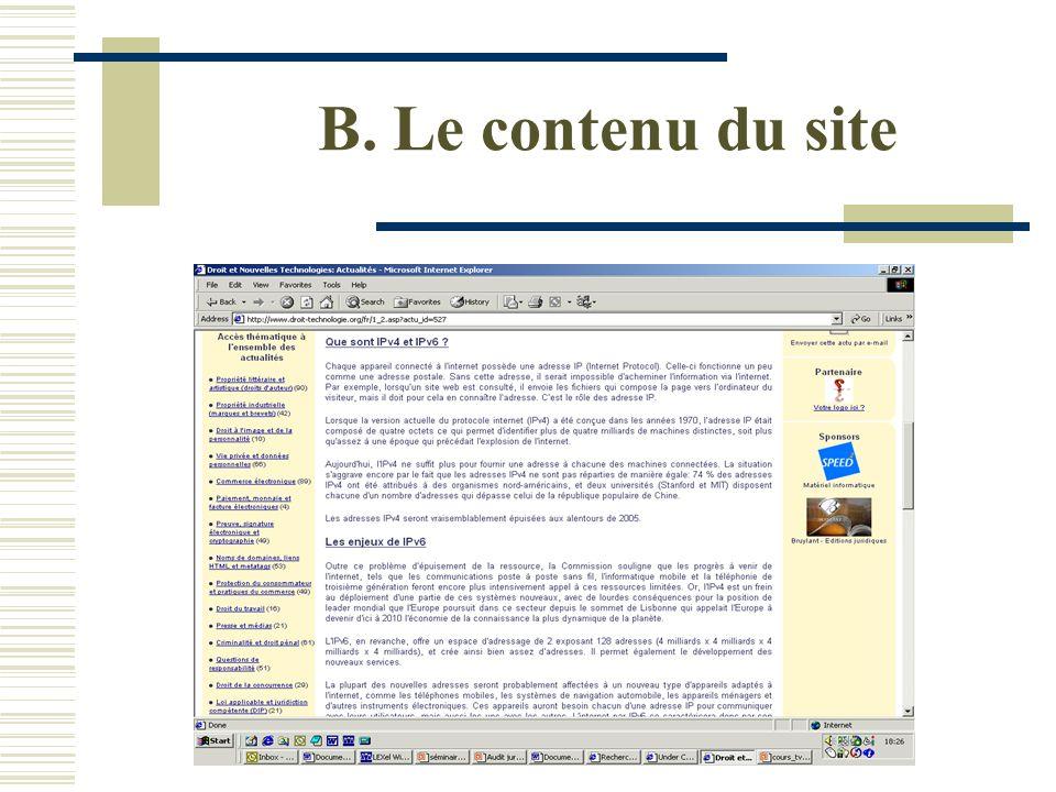 B. Le contenu du site