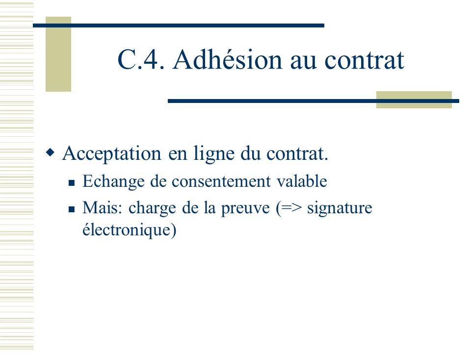 C.4.Adhésion au contrat Acceptation en ligne du contrat.