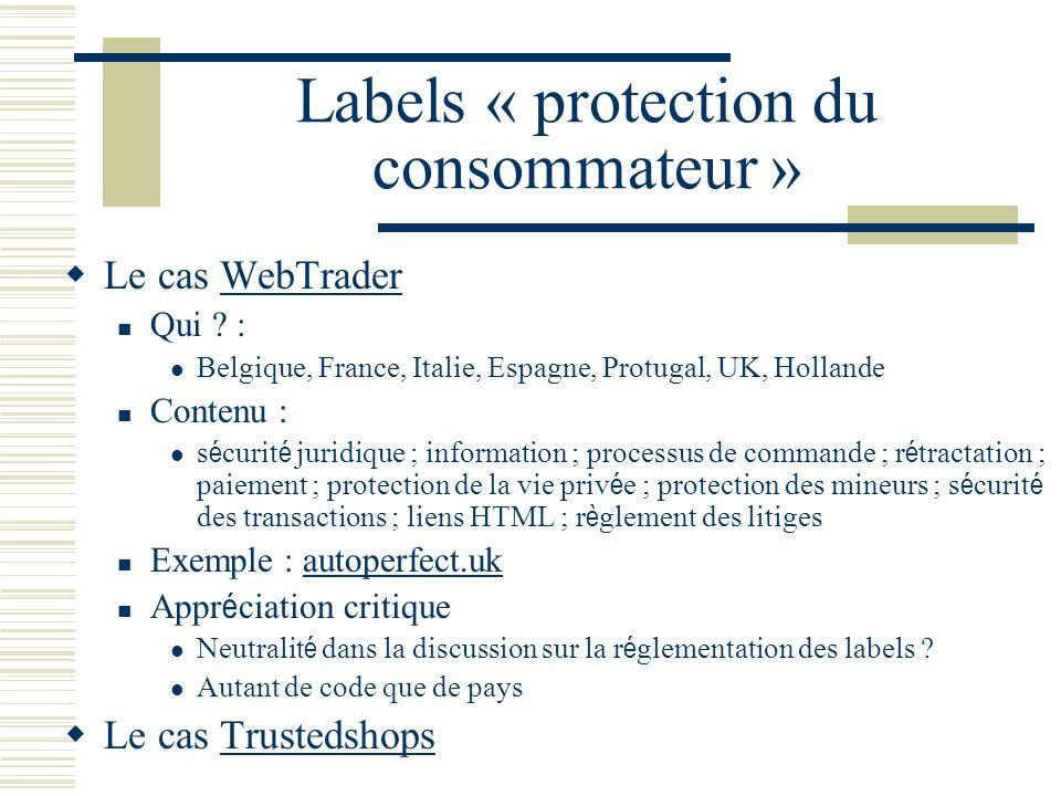 Labels « protection du consommateur » Le cas WebTraderWebTrader Qui .