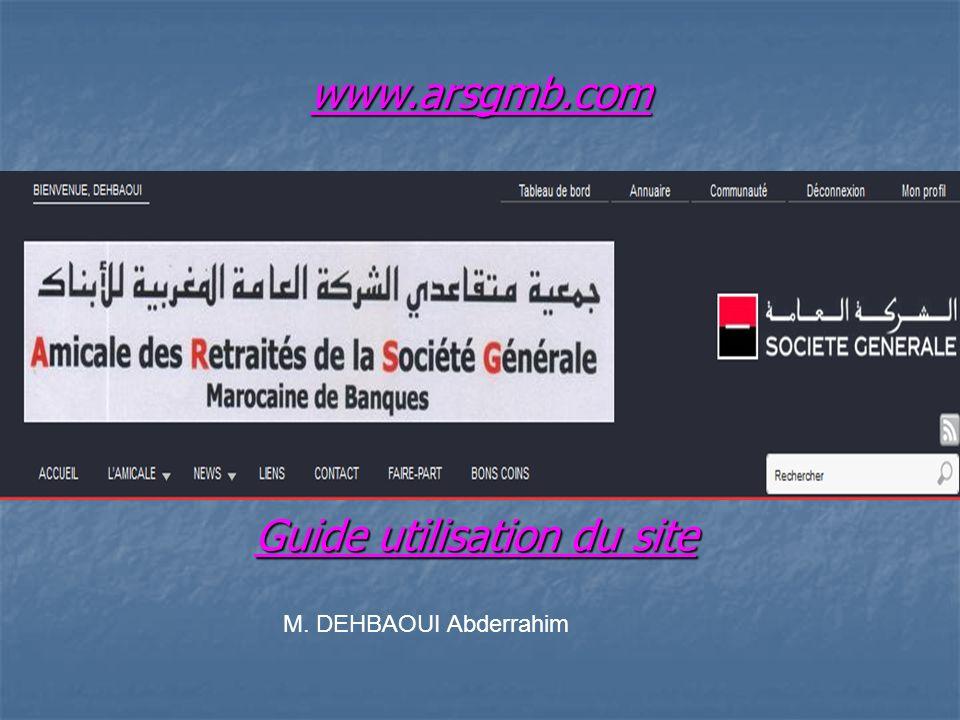 Guide utilisation du site M. DEHBAOUI Abderrahim www.arsgmb.com