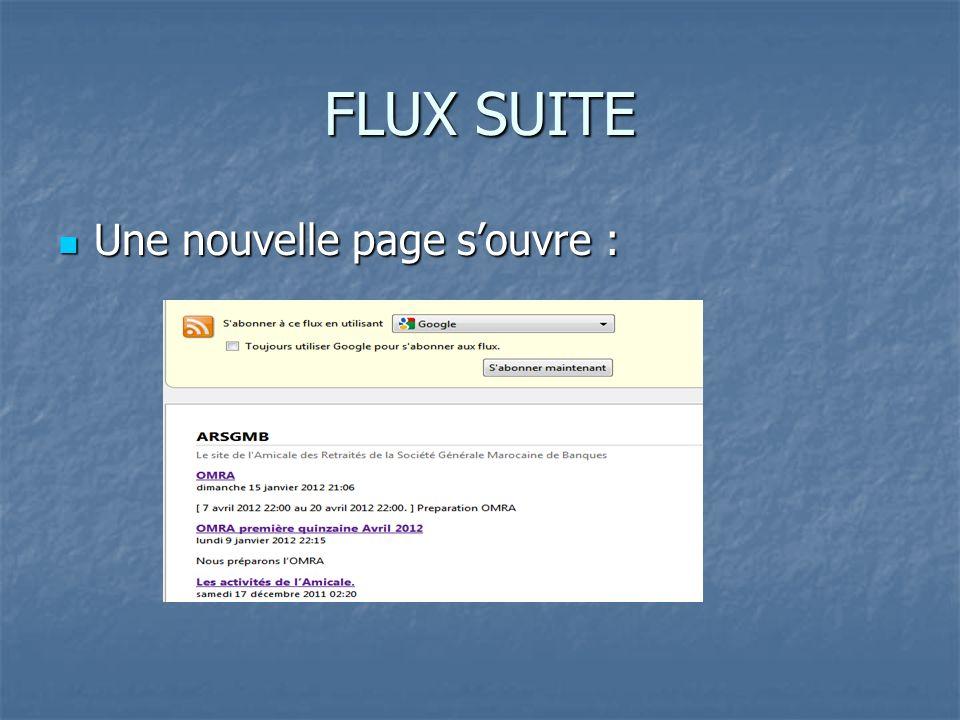 FLUX SUITE Une nouvelle page souvre : Une nouvelle page souvre :