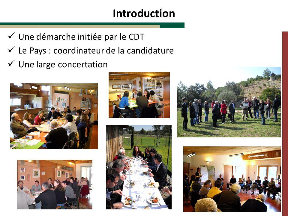 Introduction Une démarche initiée par le CDT Le Pays : coordinateur de la candidature Une large concertation
