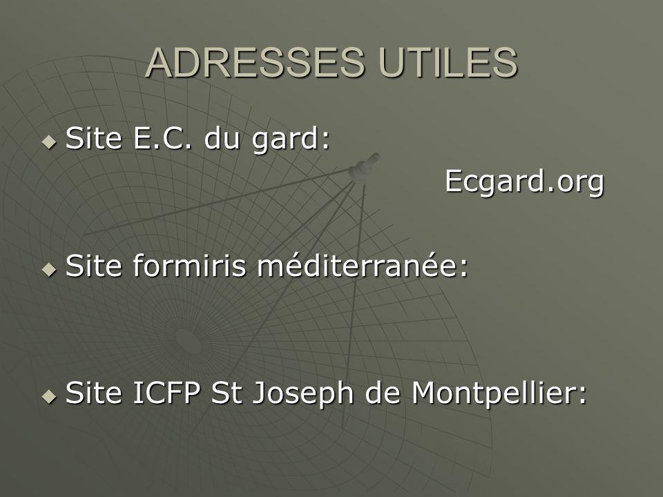 ADRESSES UTILES Site E.C. du gard: Site E.C.