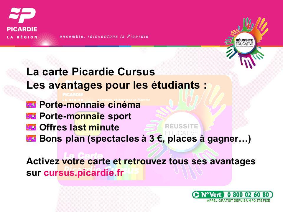 La carte Picardie Cursus Les avantages pour les étudiants : Porte-monnaie cinéma Porte-monnaie sport Offres last minute Bons plan (spectacles à 3, pla