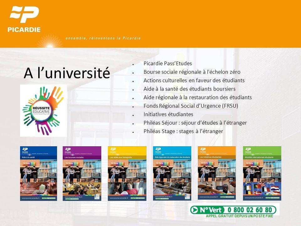 A luniversité Picardie PassEtudes Bourse sociale régionale à l'échelon zéro Actions culturelles en faveur des étudiants Aide à la santé des étudiants