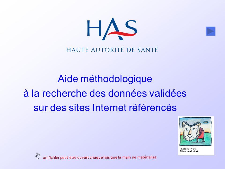 Aide méthodologique à la recherche des données validées sur des sites Internet référencés un fichier peut être ouvert chaque fois que la main se matérialise