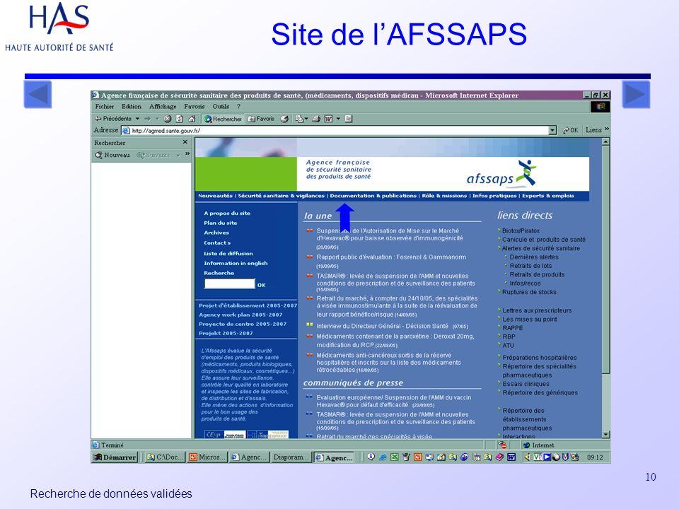 10 Recherche de données validées Site de lAFSSAPS