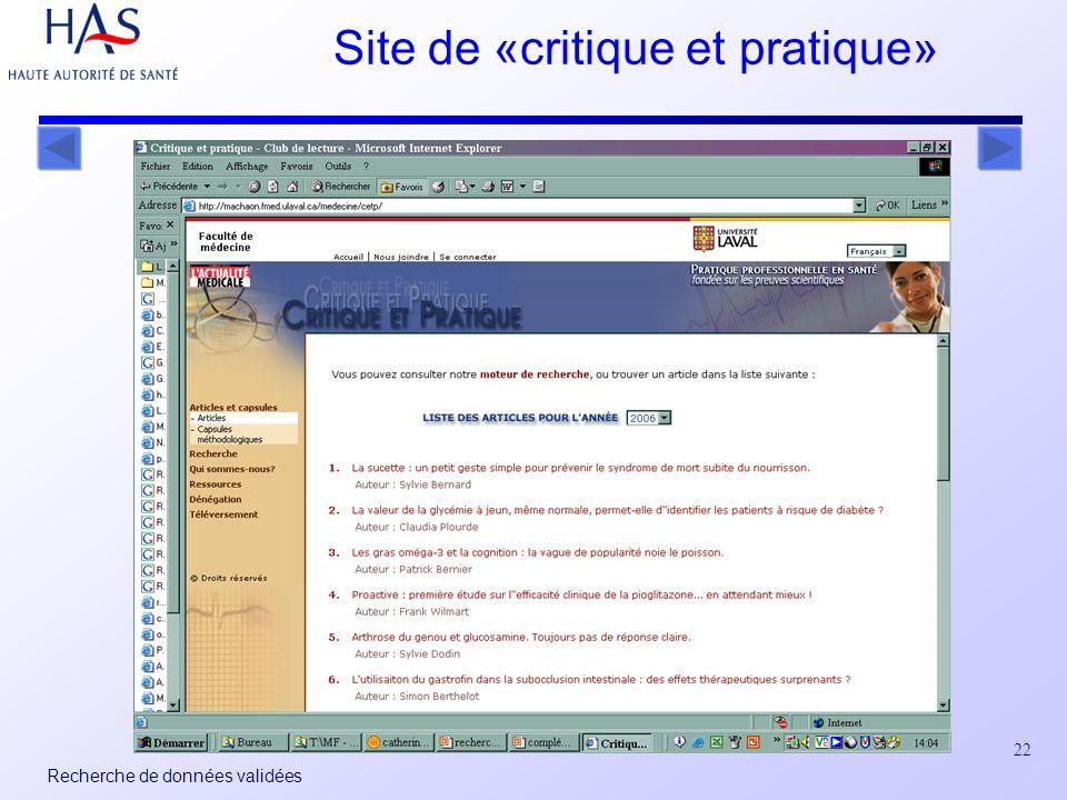 22 Recherche de données validées Site de «critique et pratique»