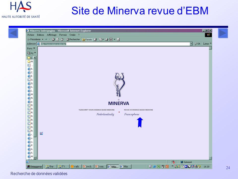 24 Recherche de données validées Site de Minerva revue dEBM