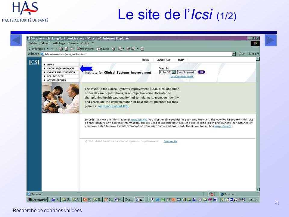 31 Recherche de données validées Le site de lIcsi (1/2)