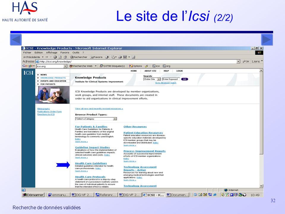32 Recherche de données validées Le site de lIcsi (2/2)