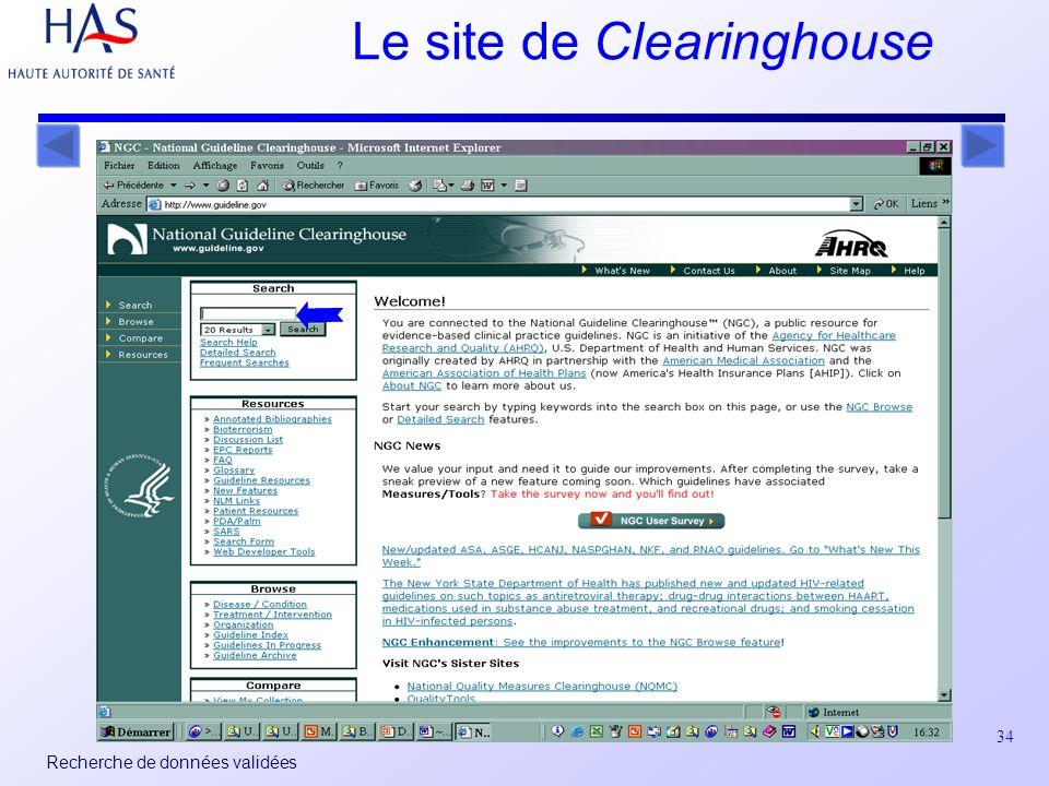 34 Recherche de données validées Le site de Clearinghouse