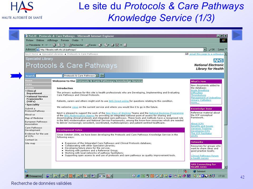42 Recherche de données validées Le site du Protocols & Care Pathways Knowledge Service (1/3)