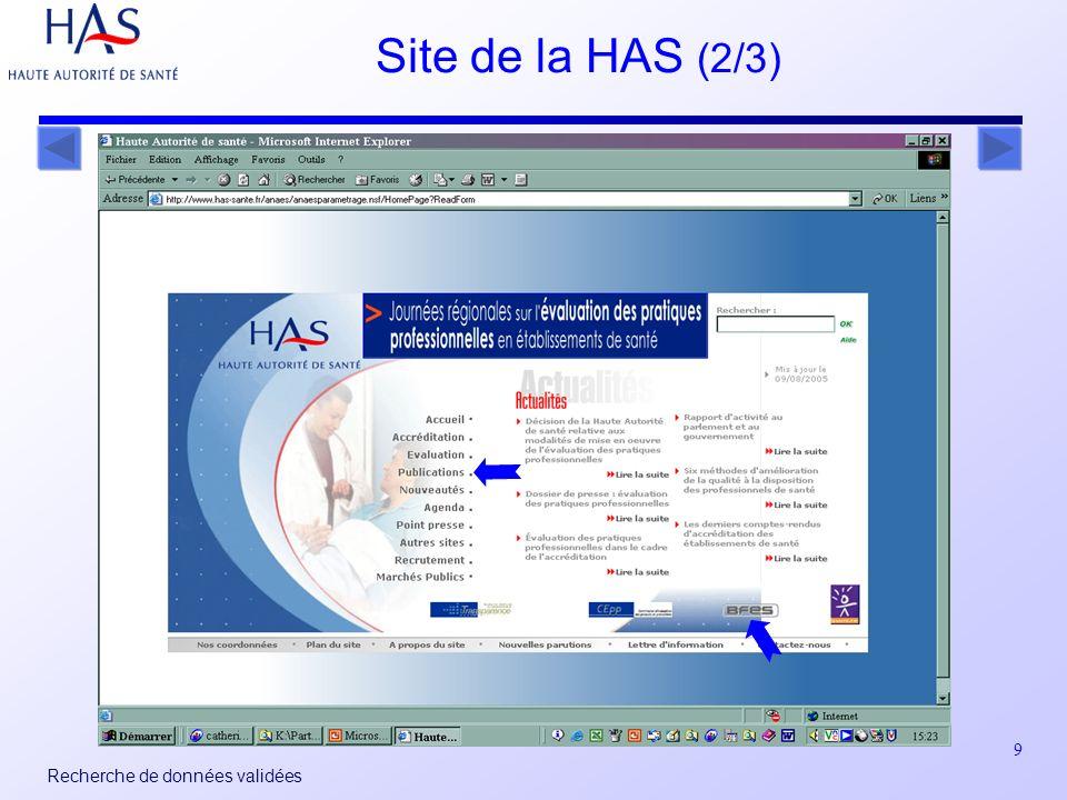 9 Recherche de données validées Site de la HAS (2/3)