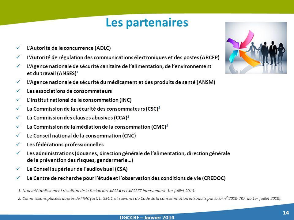14 DGCCRF – Janvier 2014 Les partenaires LAutorité de la concurrence (ADLC) LAutorité de régulation des communications électroniques et des postes (AR