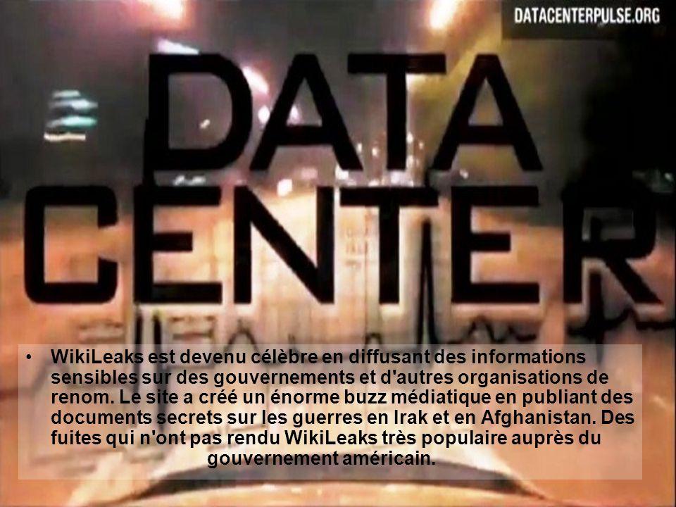 WikiLeaks est devenu célèbre en diffusant des informations sensibles sur des gouvernements et d'autres organisations de renom. Le site a créé un énorm