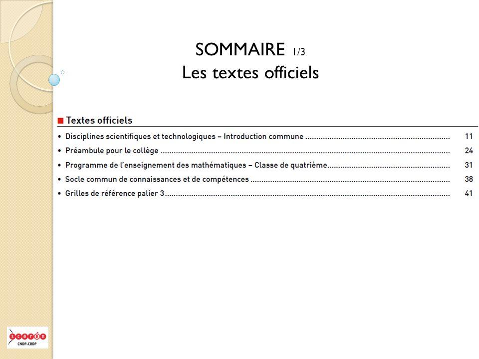 SOMMAIRE 1/3 Les textes officiels