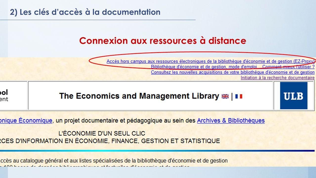 2) Les clés daccès à la documentation Connexion aux ressources à distance