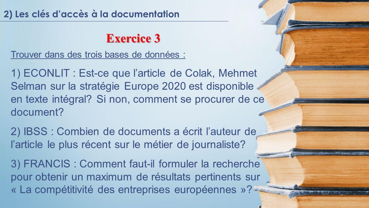 Trouver dans des trois bases de données : 1) ECONLIT : Est-ce que larticle de Colak, Mehmet Selman sur la stratégie Europe 2020 est disponible en texte intégral.