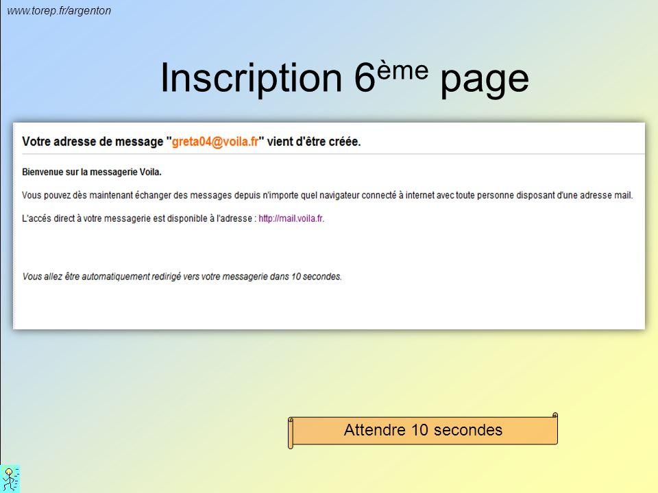 www.torep.fr/argenton Inscription 6 ème page Attendre 10 secondes