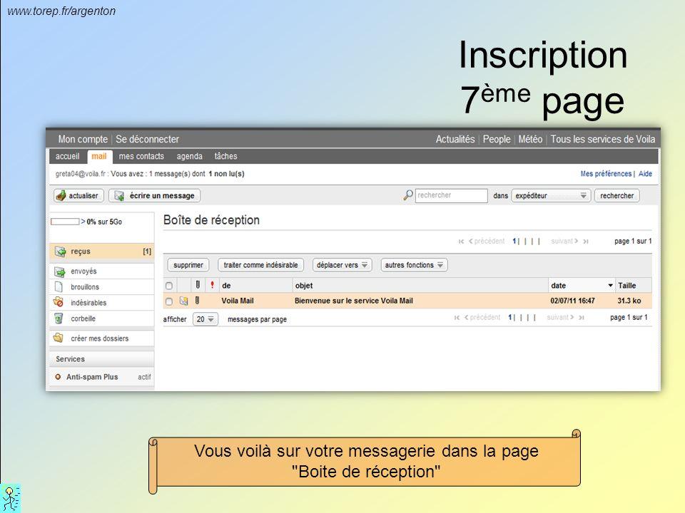 www.torep.fr/argenton Inscription 7 ème page Vous voilà sur votre messagerie dans la page Boite de réception