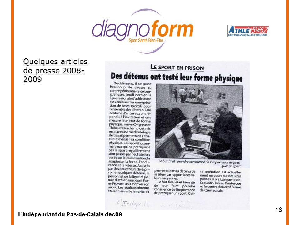 18 Lindépendant du Pas-de-Calais dec08 Quelques articles de presse 2008- 2009