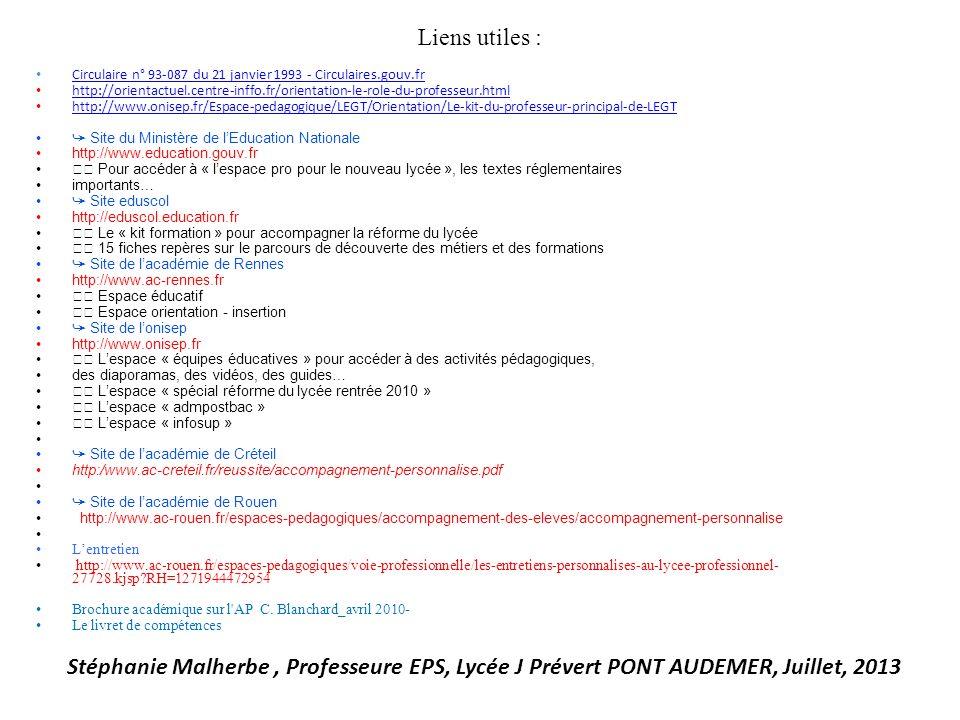Liens utiles : Circulaire n° 93-087 du 21 janvier 1993 - Circulaires.gouv.fr http://orientactuel.centre-inffo.fr/orientation-le-role-du-professeur.htm