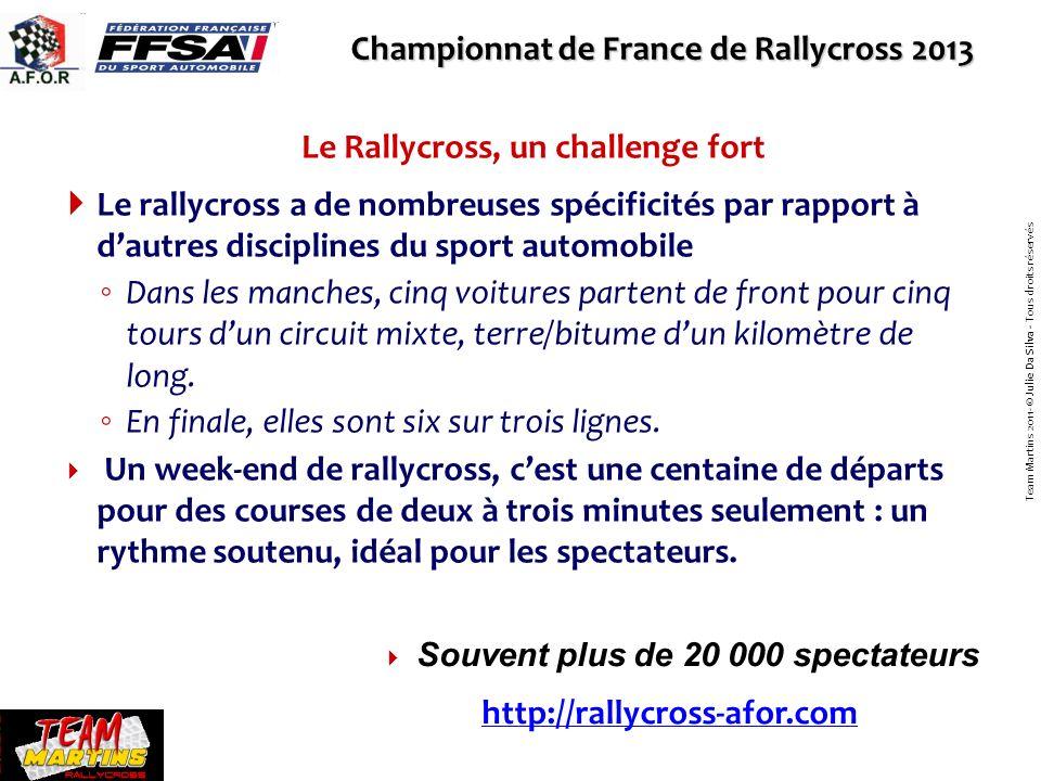 Le rallycross a de nombreuses spécificités par rapport à dautres disciplines du sport automobile Dans les manches, cinq voitures partent de front pour