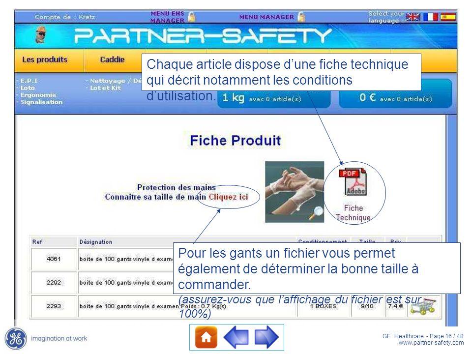 GE Healthcare - Page 16 / 48 www.partner-safety.com Pour les gants un fichier vous permet également de déterminer la bonne taille à commander. (assure