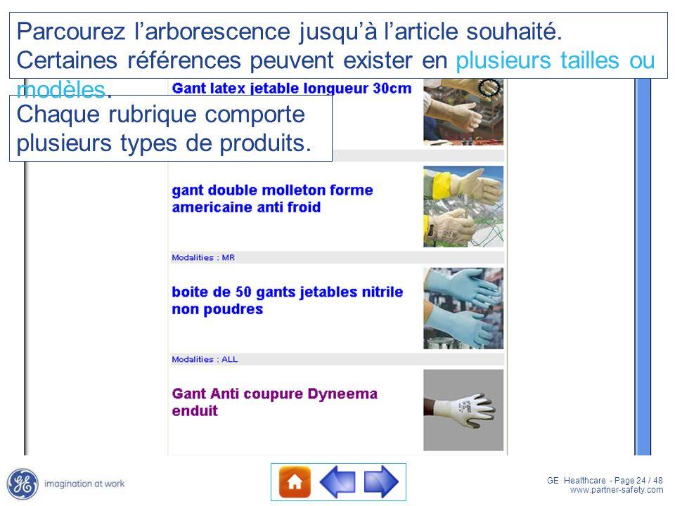 GE Healthcare - Page 24 / 48 www.partner-safety.com Chaque rubrique comporte plusieurs types de produits. Parcourez larborescence jusquà larticle souh