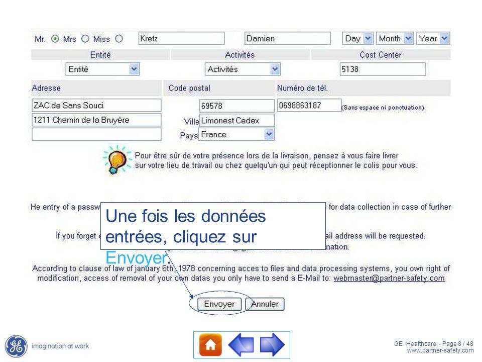 GE Healthcare - Page 8 / 48 www.partner-safety.com Une fois les données entrées, cliquez sur Envoyer.