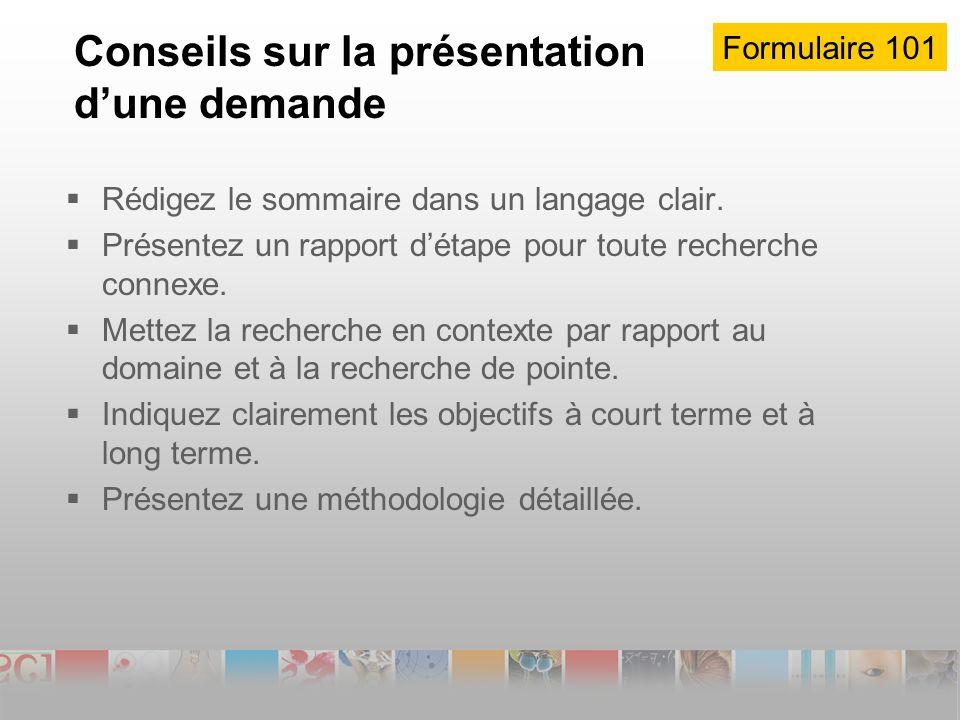 Conseils sur la présentation dune demande Rédigez le sommaire dans un langage clair.