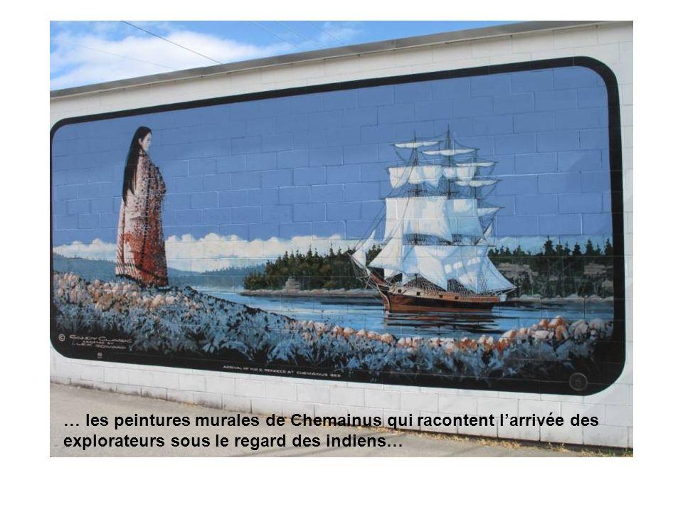 … les peintures murales de Chemainus qui racontent larrivée des explorateurs sous le regard des indiens…