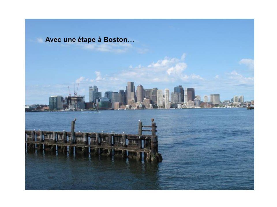 Avec une étape à Boston…
