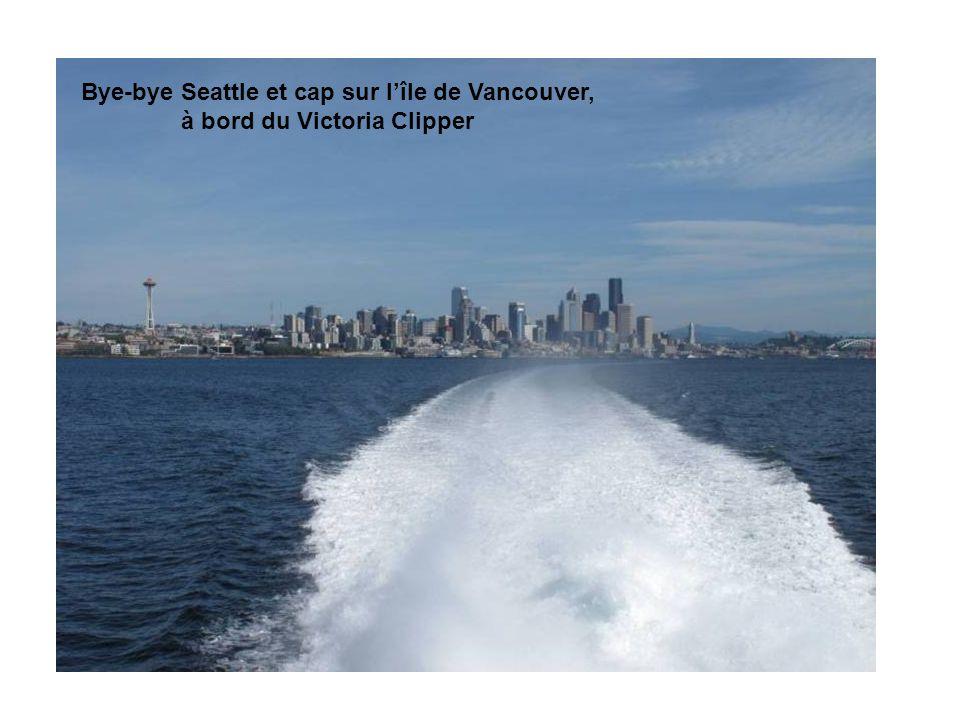 Bye-bye Seattle et cap sur lîle de Vancouver, à bord du Victoria Clipper