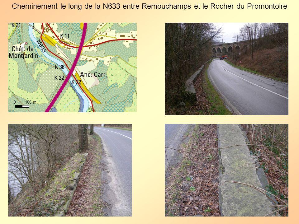Cheminement le long de la N633 entre Remouchamps et le Rocher du Promontoire 0 100 m