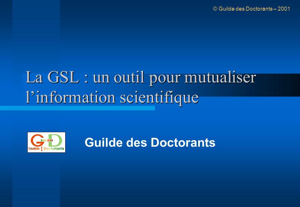 Pourquoi la GSL .