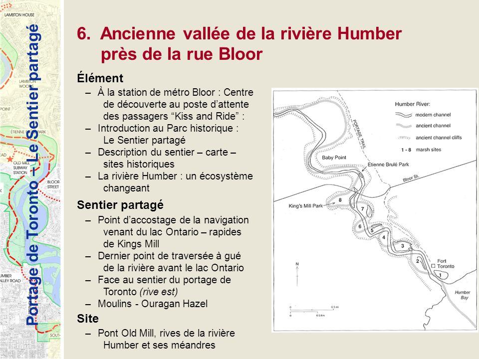 Portage de Toronto – Le Sentier partagé 6. Ancienne vallée de la rivière Humber près de la rue Bloor Élément –À la station de métro Bloor : Centre de