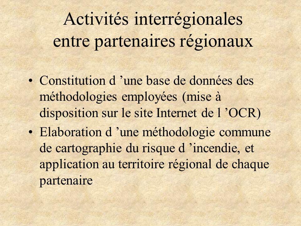 Activités interrégionales entre partenaires régionaux Constitution d une base de données des méthodologies employées (mise à disposition sur le site I