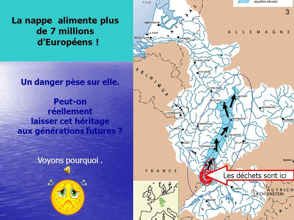 25 Et sécoule sous les villes de Bâle, Strasbourg, Karlsruhe, Mannheim, Mayence, Francfort.. Elle risque dêtre polluée à terme. 11 Elle sécoule vers l