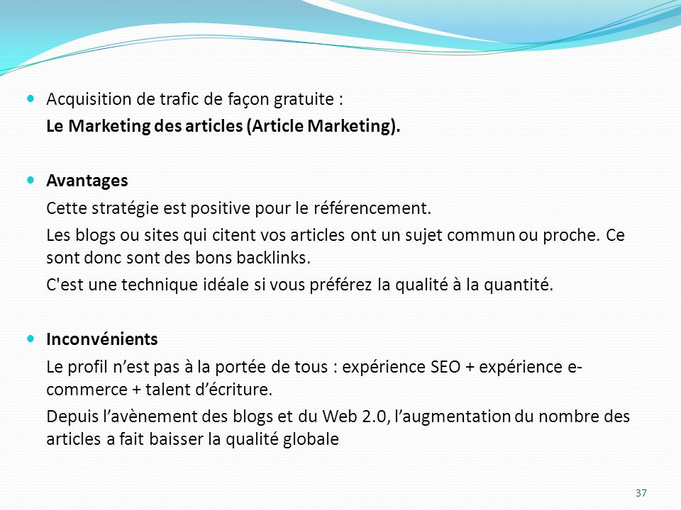 Acquisition de trafic de façon gratuite : Le Marketing des articles (Article Marketing).