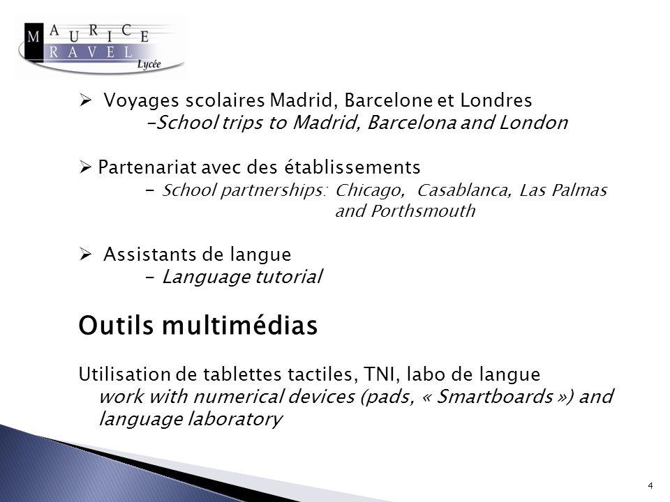 Voyages scolaires Madrid, Barcelone et Londres -School trips to Madrid, Barcelona and London Partenariat avec des établissements - School partnerships