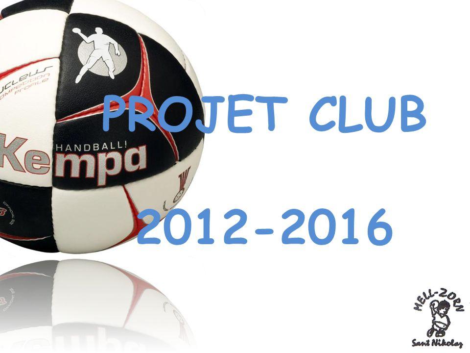 PROJET CLUB 2012-2016