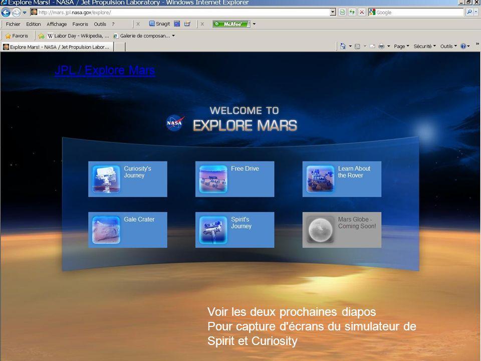 JPL / Explore Mars Voir les deux prochaines diapos Pour capture d'écrans du simulateur de Spirit et Curiosity