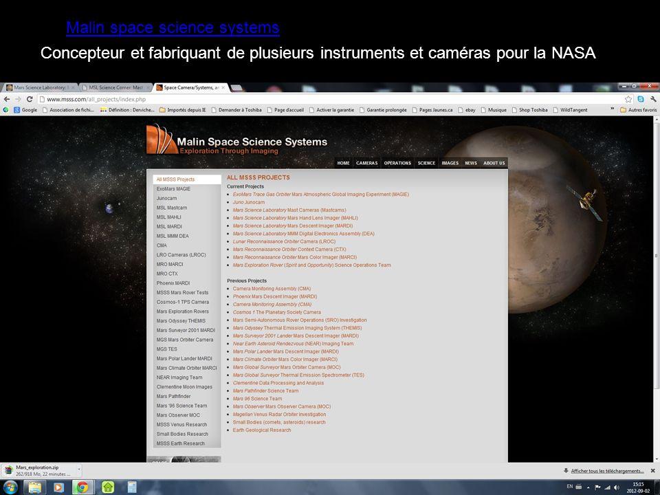 Malin space science systems Concepteur et fabriquant de plusieurs instruments et caméras pour la NASA
