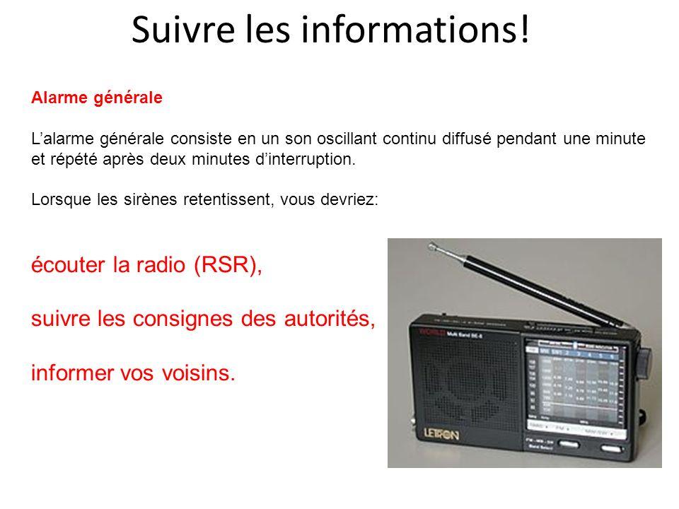 Suivre les informations! Alarme générale Lalarme générale consiste en un son oscillant continu diffusé pendant une minute et répété après deux minutes