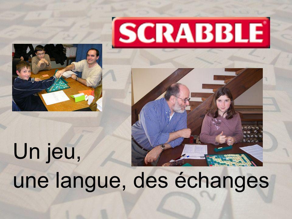 Un jeu, une langue, des échanges