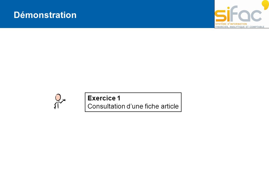 Démonstration Exercice 1 Consultation dune fiche article