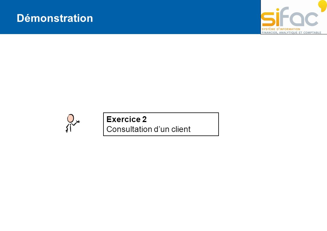 Démonstration Exercice 2 Consultation dun client